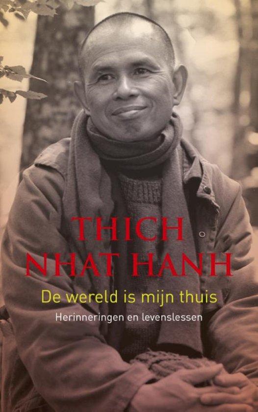 Boeken thich nhat hanh leven in aandacht for Thuis van de wereldconsole