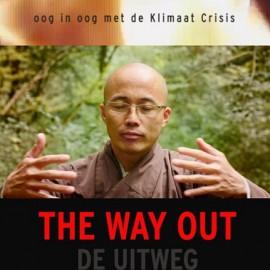 De Uitweg, film over Klimaat Crisis, Activisme en Mindfulness