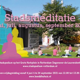Elke vrijdag: Stadsmeditatie Rotterdam door boeddhisten samen